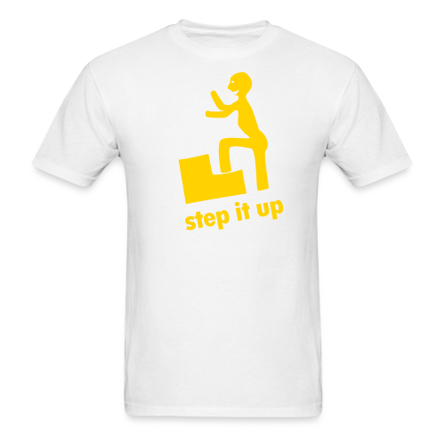 step it up - Men's T-Shirt