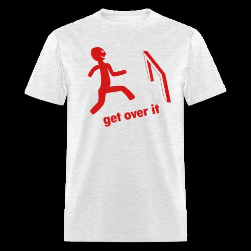 get over it - Men's T-Shirt