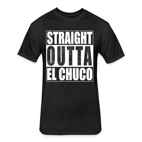 Straight Outta El Chuco Fitted Cotton/Poly T-Shirt by Next Level - Fitted Cotton/Poly T-Shirt by Next Level