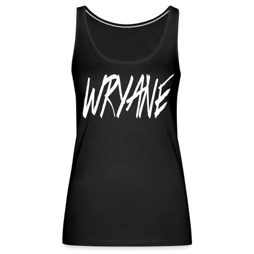 Wryane Women's Tank Top - Women's Premium Tank Top