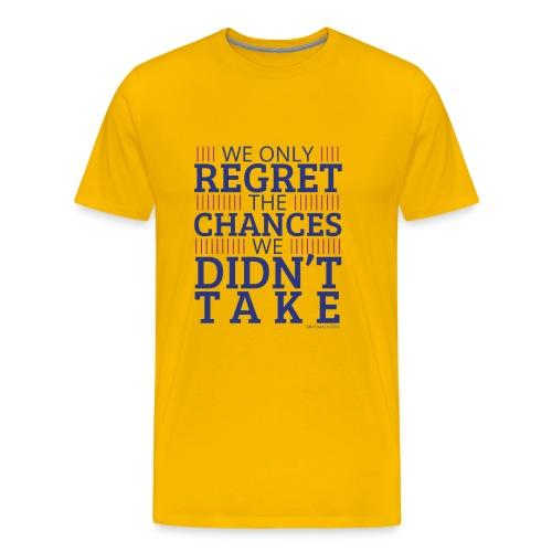No regrets! - Men's Premium T-Shirt