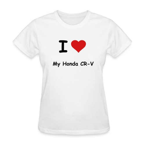 I Love My Honda CR-V Womens T-Shirt - Women's T-Shirt