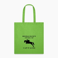 """Heels Down, Eyes Up, Can't Lose"" Tote Bag"