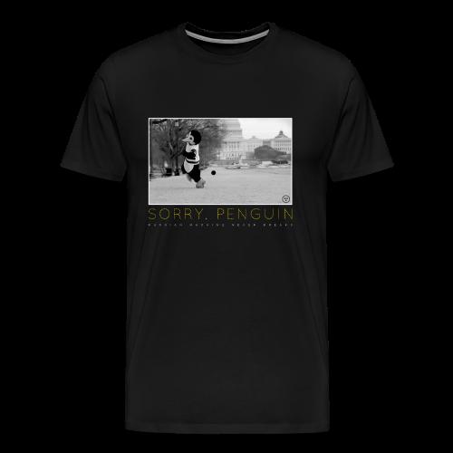 Sorry Penguin T-Shirt (3XL-Plus Sizes) - Men's Premium T-Shirt