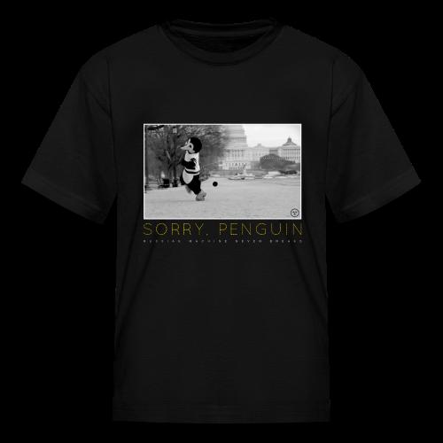 Sorry Penguin Kids T-Shirt - Kids' T-Shirt