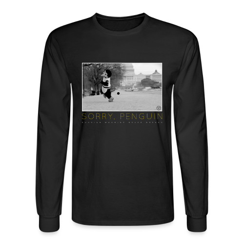 Sorry Penguin Long Sleeve Shirt - Men's Long Sleeve T-Shirt