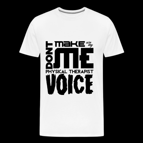 Mens PT Voice Physical Therapy Tee - White - Men's Premium T-Shirt