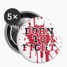 Born To Fight Buttons