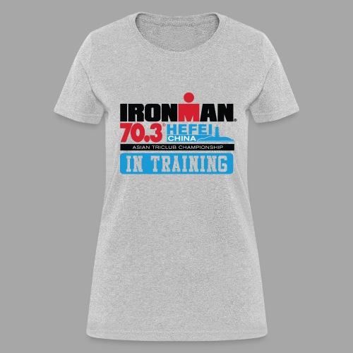 70.3 Hefei In Training Women's T-shirt - Women's T-Shirt