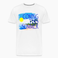 coming_this_summer
