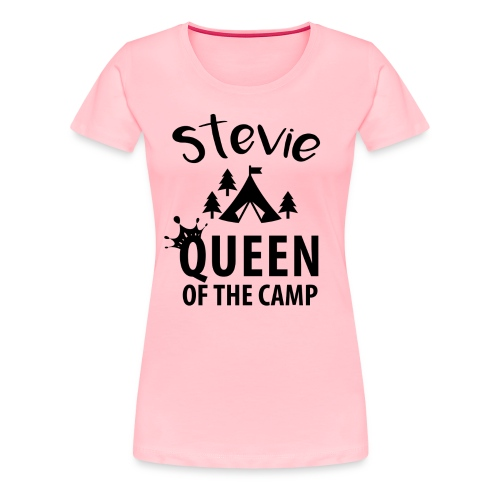 Queen of the Camp Stevie Personalized Glamping Tee - Women's Premium T-Shirt