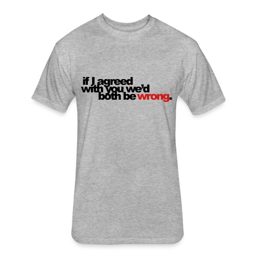 really - Fitted Cotton/Poly T-Shirt by Next Level