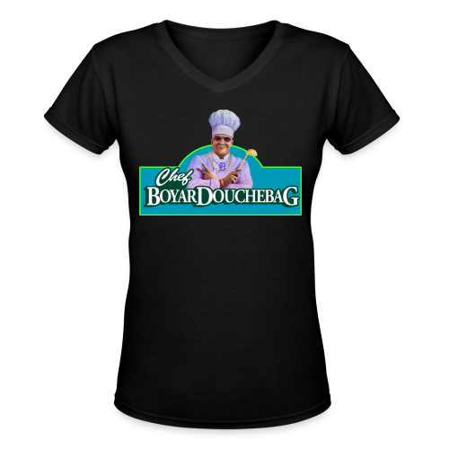 Chef BoyarDouchebag (women) - Women's V-Neck T-Shirt