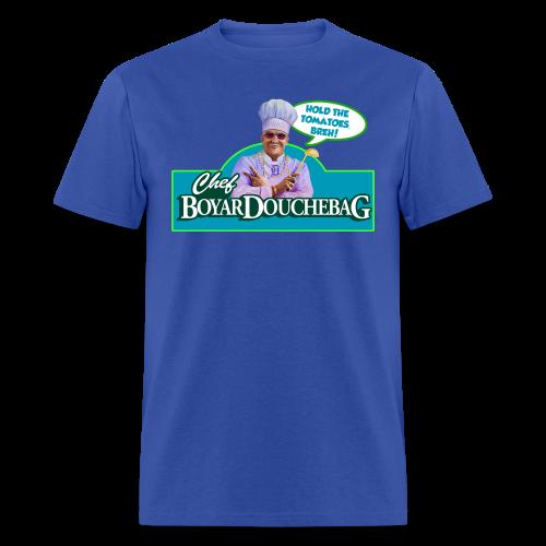 Chef BoyarDouchebag Tomatoes! - Men's T-Shirt