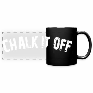 Chalk It Off Mug - Arc Text - Full Color Panoramic Mug
