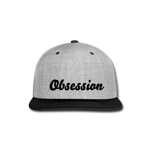 Obsession Baseball Cap - Snap-back Baseball Cap