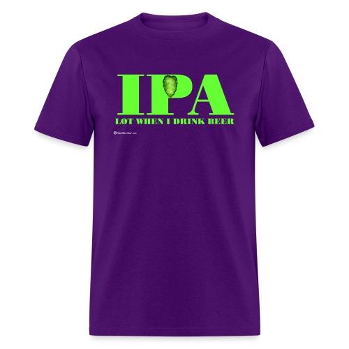 IPA Lot When I Drink Beer Men's T-Shirt - Men's T-Shirt
