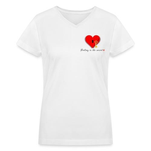 Feeling is the Secret - Women's V-Neck T-Shirt
