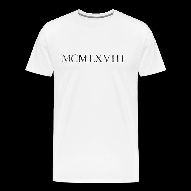 MCMLXVIII 1968 Roman Birthday Year T Shirts