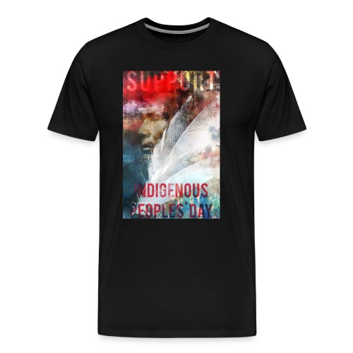 Indigenous Peoples Day - Men's Premium T-Shirt