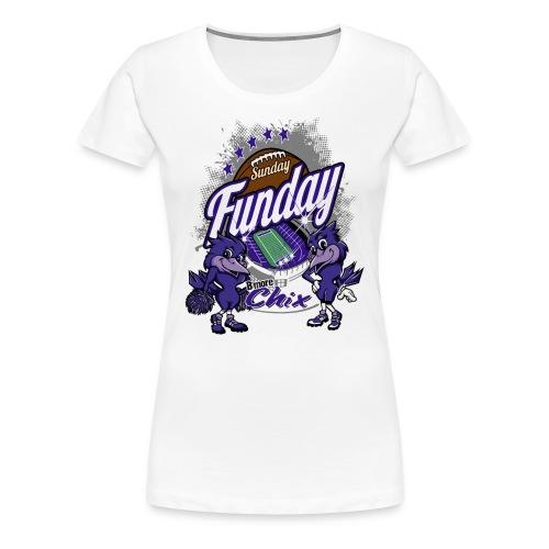 Sunday Funday - Women's Premium T-Shirt