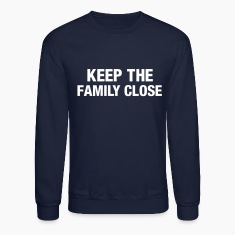 Keep the family close Long Sleeve Shirts
