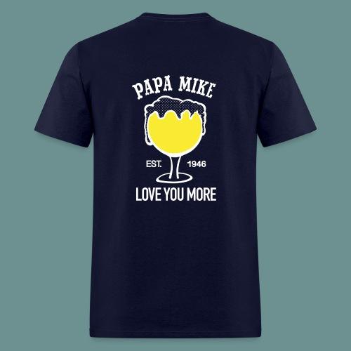 MENS SHIRT- Papa Mike - Men's T-Shirt