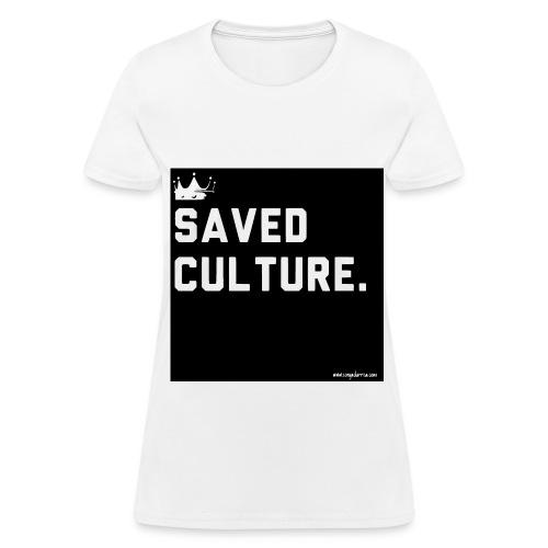 Saved Cultured T-shirt  - Women's T-Shirt