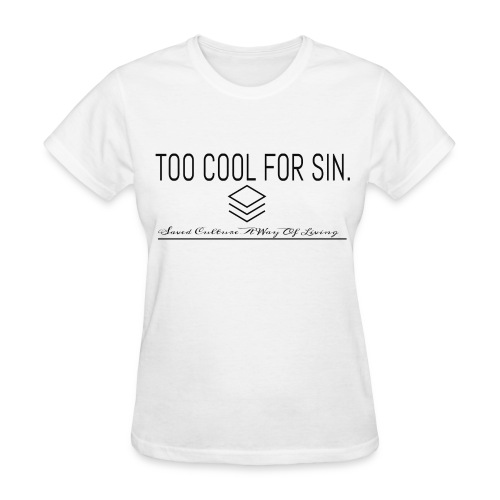 2 cool 4 sin - Women's T-Shirt