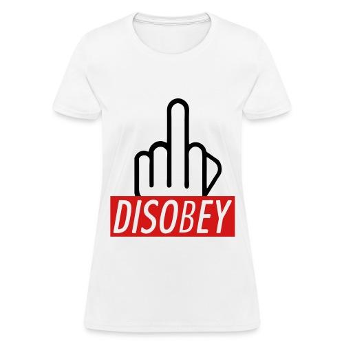 DISOBEY - Women's T-Shirt
