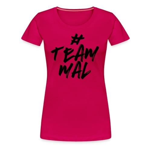 Womens # Team Mal - Women's Premium T-Shirt