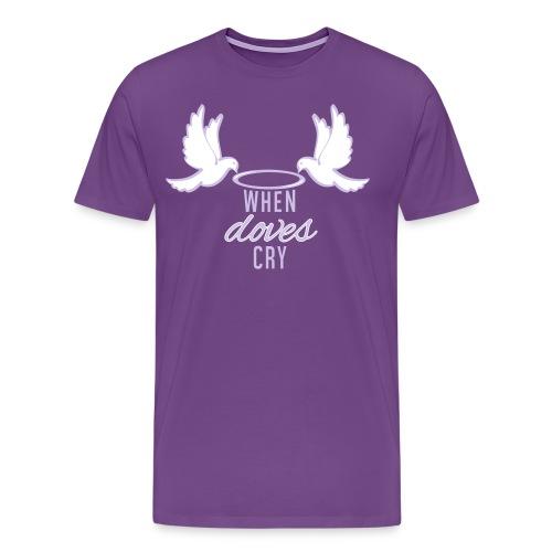 When Doves Cry - Men's Premium T-Shirt