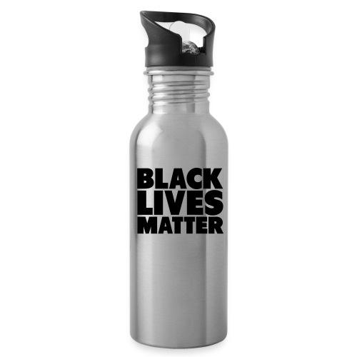 Black Lives Matter - Steel Bottle - Water Bottle