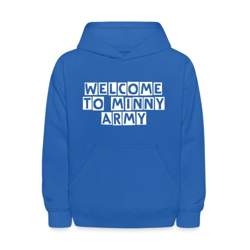 welcome to minny army - Kids' Hoodie