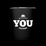 Mugs & Drinkware ~ Full Color Mug ~ Monday you bastard