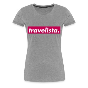 Travelista - Women's Premium T-Shirt