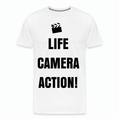 Life, Camera, Action T-Shirt - Men's Premium T-Shirt