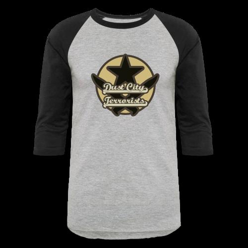 Dust City Terrorists (Baseball) - Baseball T-Shirt