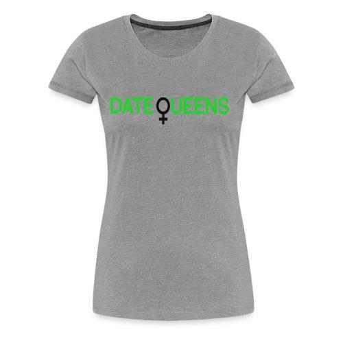 Date Black Queens Tee - Women's Premium T-Shirt