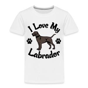 I Love My Chocolate Lab - Toddler Premium T-Shirt