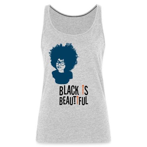 Black is Beautiful Tank - Women's Premium Tank Top