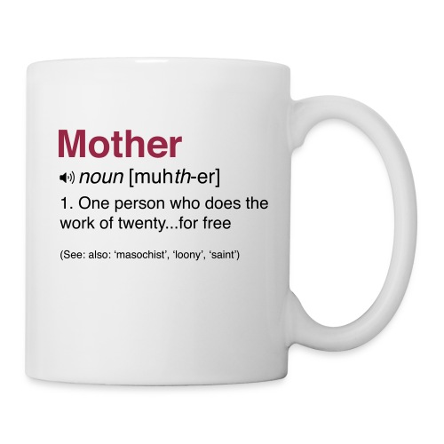 Mother Definition - Mug - Coffee/Tea Mug
