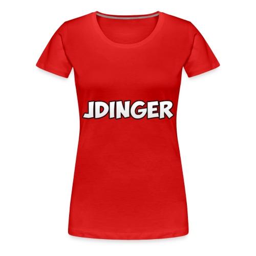 JDinger Shirt Womens! - Women's Premium T-Shirt