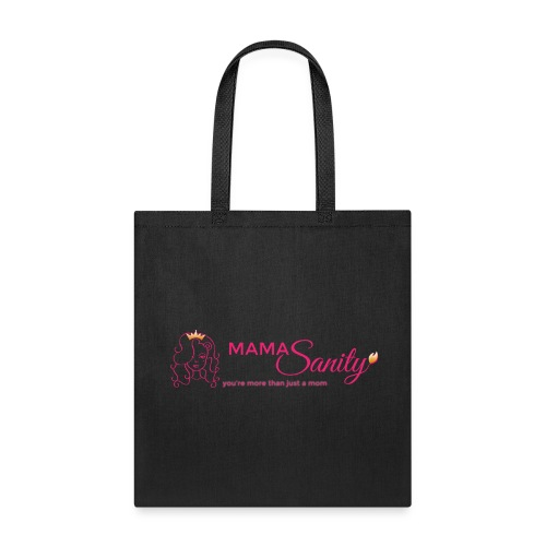 Tote Bag - women Bag,sanity,rebellious,pink,parenting,more than just a mom,moms,mamasanity,lioness,insanity,gold,empowerment,edgy,defiant,cute,beautiful,badass,Queen,Moms sanity,Mommy,Cute mom,Crown