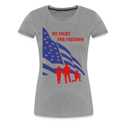 Fight for Freedom Women's T-shirt - Women's Premium T-Shirt