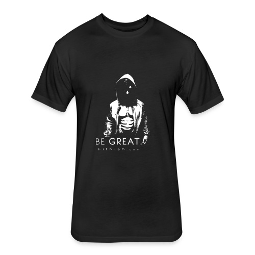 Be Great Fitted T Shirt - Fitted Cotton/Poly T-Shirt by Next Level