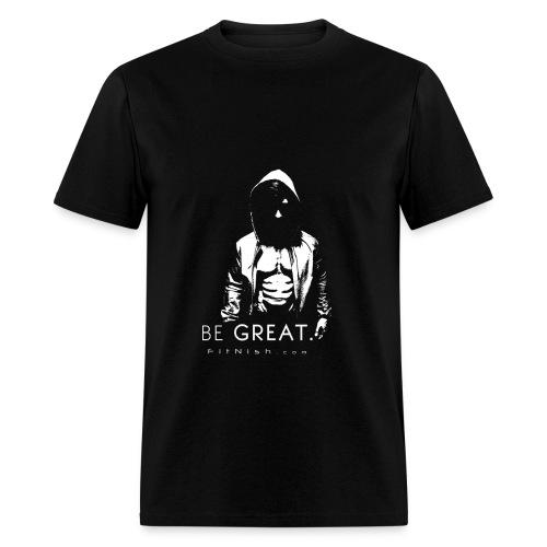 Be Great T Shirt - Men's T-Shirt