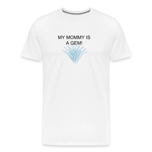 Mother Day - Men's Premium T-Shirt