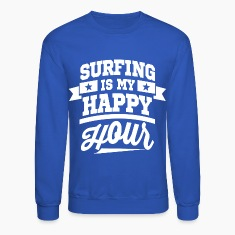 Surfing is My Happy Hour Long Sleeve Shirts