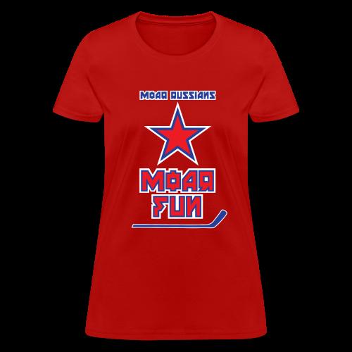 Moar Russians Moar Fun Women's T-Shirt - Women's T-Shirt